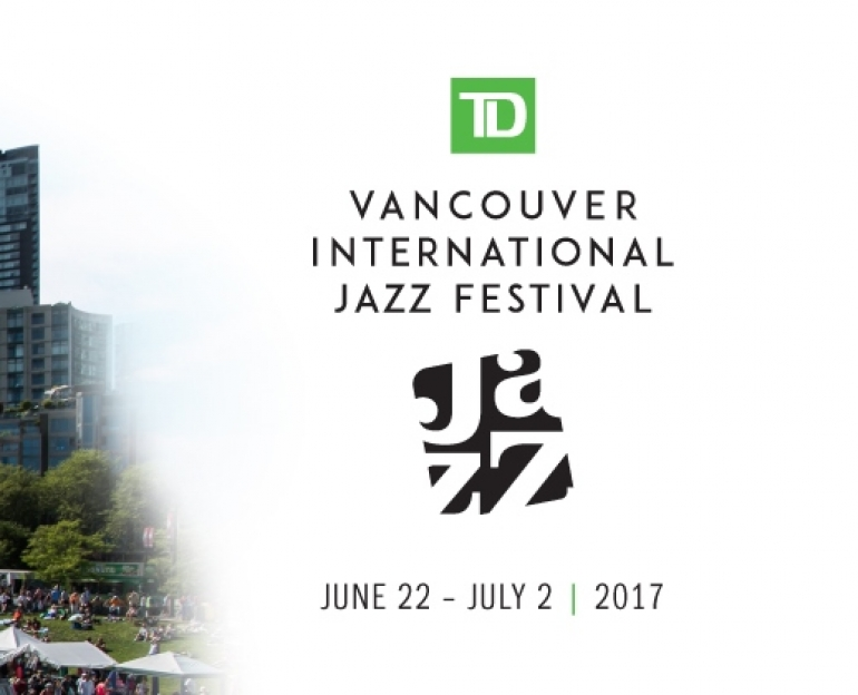 TD Vancouver  International Jazz Festival 2017